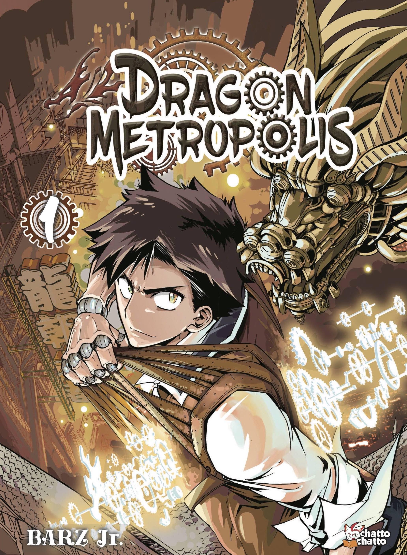 couverture du tome 1 de dragon metropolis