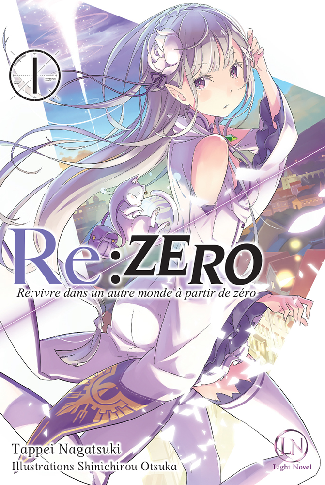 Re:Zero - Re:vivre dans un autre monde à partir de zéro Tome 1