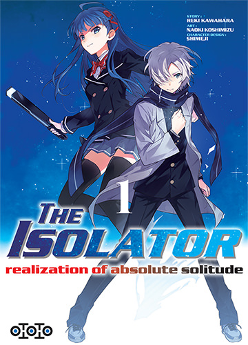 The Isolator - Realization of absolute solitude Tome 1
