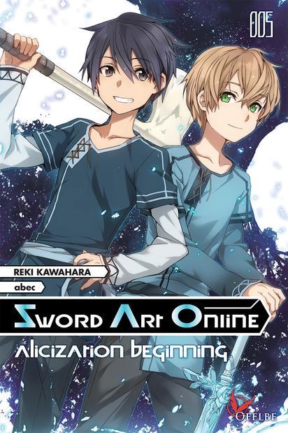 Sword Art Online tome 5 : Alicization (Beginning + Running)