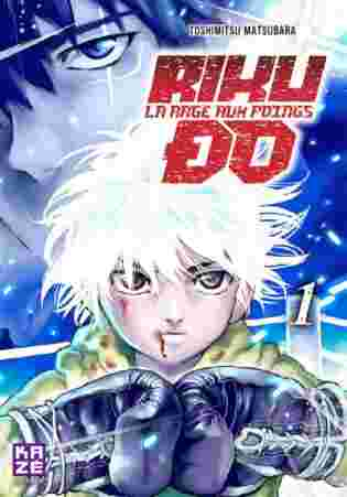 Riku-do, la rage aux poings tome 1