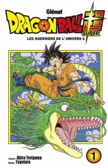 Dragon Ball Super tome 1 - Les guerriers de l'univers 6