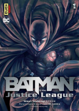 Batman and the Justice League Tome 1