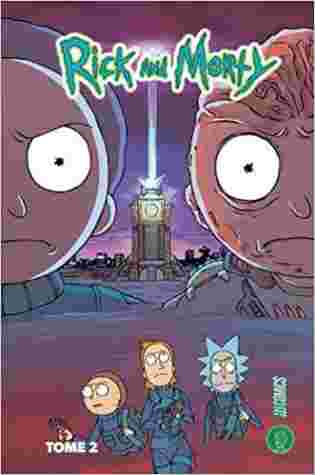 Rick and Morty Tome 2