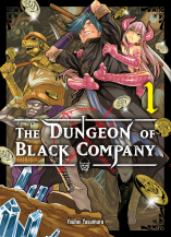 The Dungeon of Black Company Tome 1