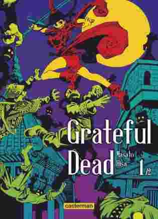 Grateful Dead Tome 1