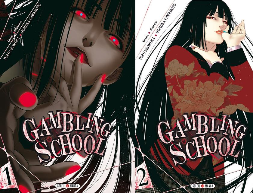 Gambling School tome 1 et 2